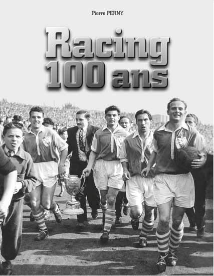 Pierre Perny, 100 Ans Racing Strasbourg