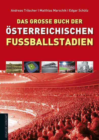 Verlag Die Werkstatt, Das große Buch der österreichischen Fußballstadien