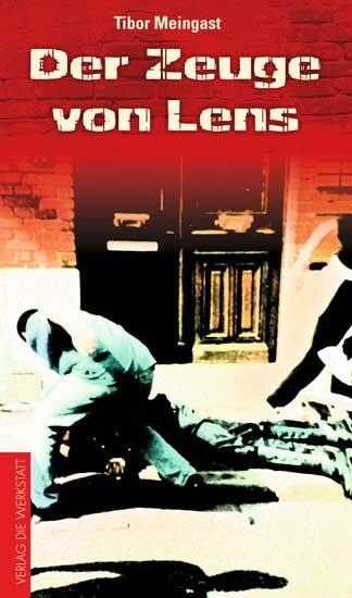 Verlag Die Werkstatt – Buchcover Der Zeuge von Lens